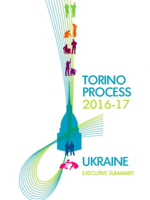 Executive summary of the Torino Process 2016–17 Ukraine report