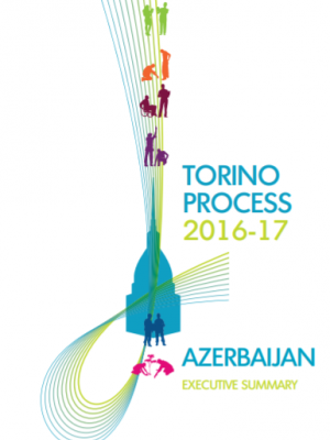 Executive summary of the Torino Process 2016–17 Azerbaijan report