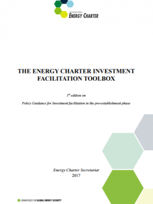 The Energy Charter Investment Facilitation Toolbox