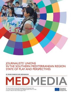 Med Media report on Journalists' unions in the Southern Mediterranean region