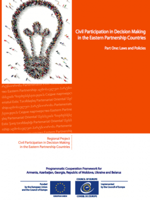 Cover of Civil Participation in Decision Making in the Eastern Partnership Countries - Part One: Laws and Policies