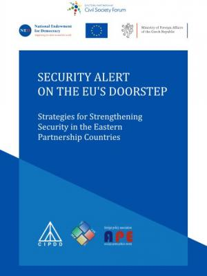Security Alert on the EU's Doorstep: Strategies for Strengthening Security in the Eastern Partnership Countries