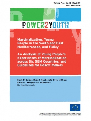Marginalization, Young People in the South and East Mediterranean, and Policy. An Analysis of Young People's Experiences of Marginalization across Six SEM Countries, and Guidelines for Policy-makers