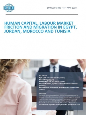 EMNES Studies 5 - Human Capital, Labour Market Friction and Migration in Egypt, Jordan, Morocco and Tunisia