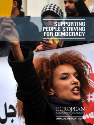 Supporting People Striving for Democracy: European Endowment for Democracy annual report 2017