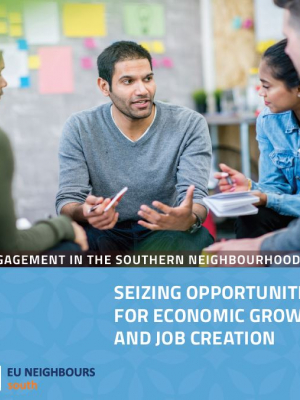 EU engagement in the Southern Neighbourhood: Seizing opportunities for economic growth and job creation