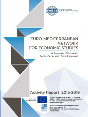 Euro-Mediterranean Network for Economic Studies – A Renewed vision for socio-economic development -  Activity Report 2015-2019