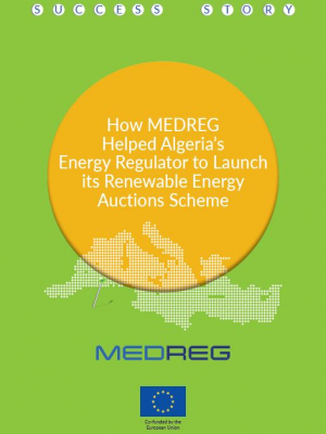 Success story: How MEDREG helped Algeria's energy regulator to launch its renewable energy auctions scheme