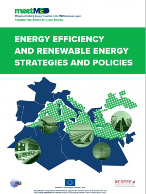 meetMED report : Energy efficiency and renewable energy strategies and policies