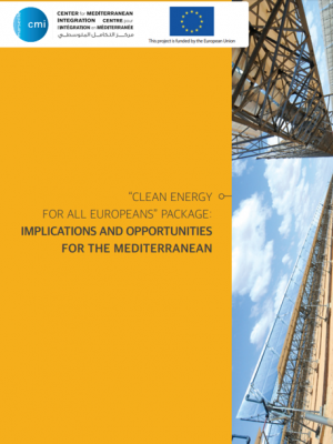 """Clean Energy for all Europeans"" Package: Implications and Opportunities for the Mediterranean"