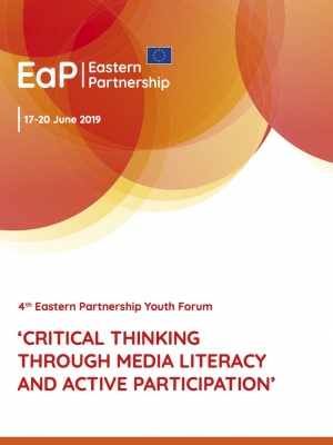 4th Eastern Partnership Youth Forum: Critical thinking through media literacy and active participation
