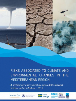 Preliminary assessment by MedECC Network – Risks associated to climate and environmental changes in the Mediterranean region