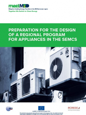 Preparation for the design of a regional program for appliances in the Southern and Eastern Mediterranean Countries