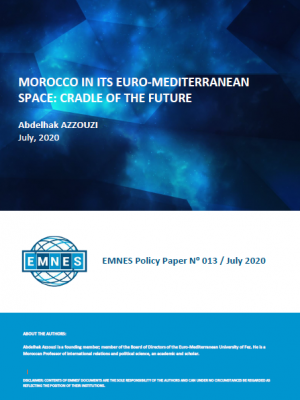 EMNES Policy Paper 013 – Morocco in its Euro-Mediterranean space: cradle of the future