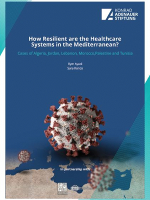 How resilient are the healthcare systems in the Mediterranean ? Cases of Algeria, Jordan, Lebanon, Morocco, Palestine and Tunisia