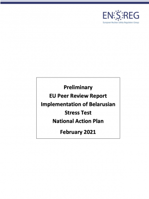 Preliminary EU Peer Review Report Implementation of Belarusian Stress Test National Action Plan