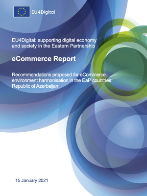 EU4Digital: Recommendations proposed for eCommerce environment harmonisation in the EaP countries: Azerbaijan