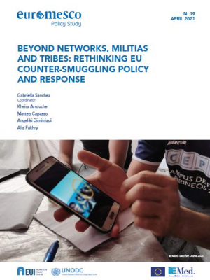 Beyond Networks, Militias and Tribes: Rethinking EU Counter-Smuggling Policy and Response