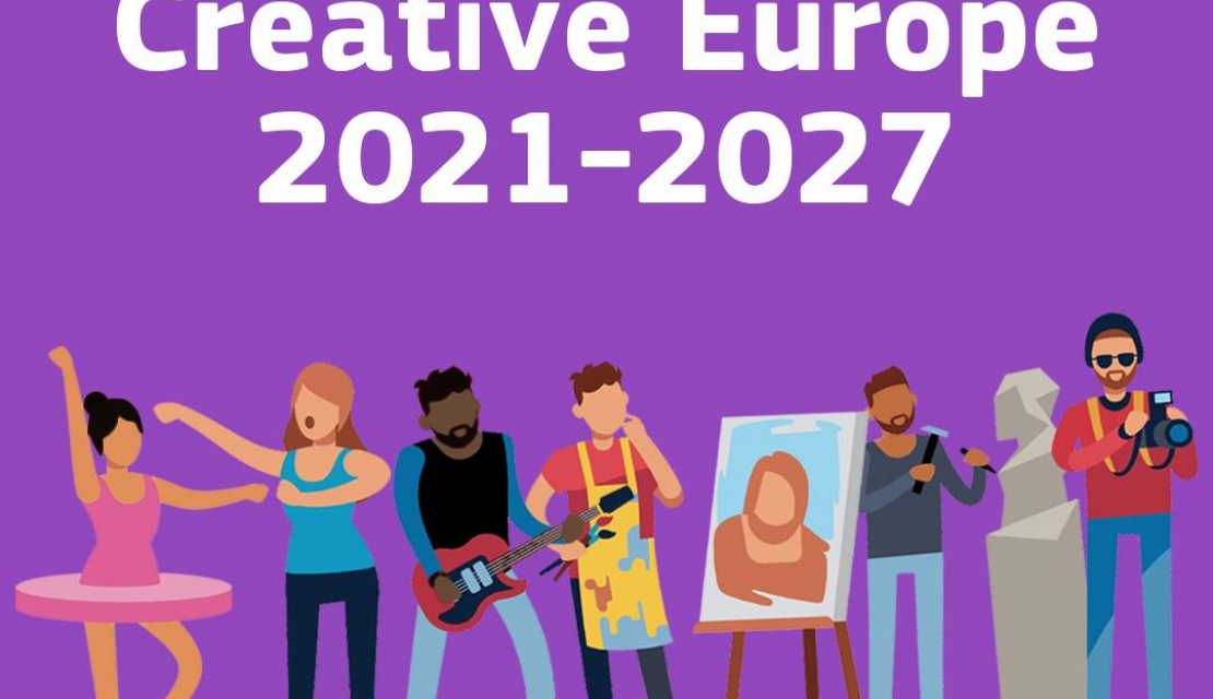 New Creative Europe Programme 2021-2027 to provide more support to cultural and creative sectors