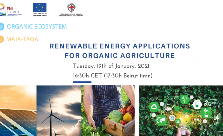 Renewable energy applications for organic agriculture in the Mediterranean: two ENI CBC Med projects to hold webinar