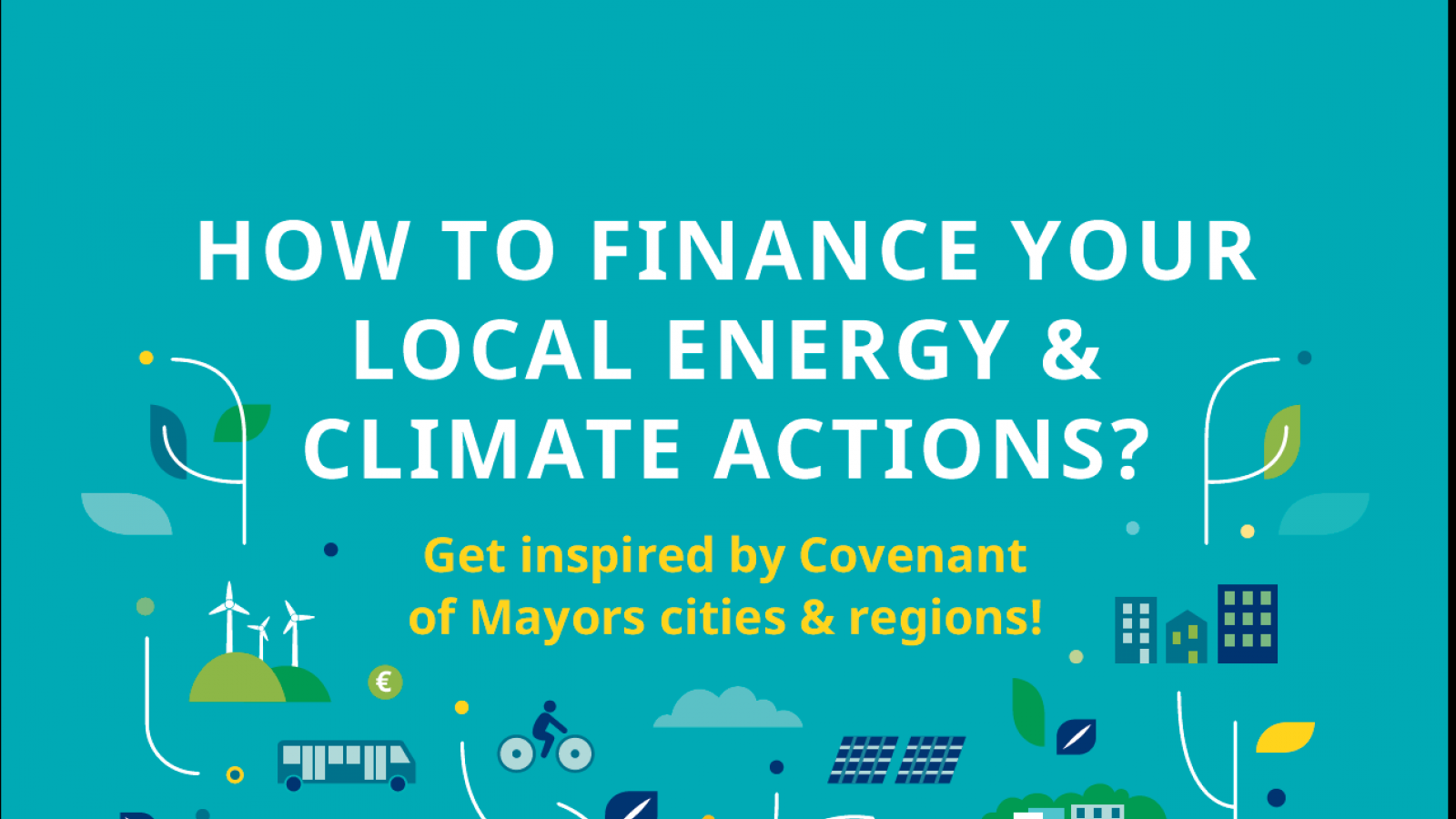 Covenant Of Mayors Examples Of Eu Cities To Inspire Climate And