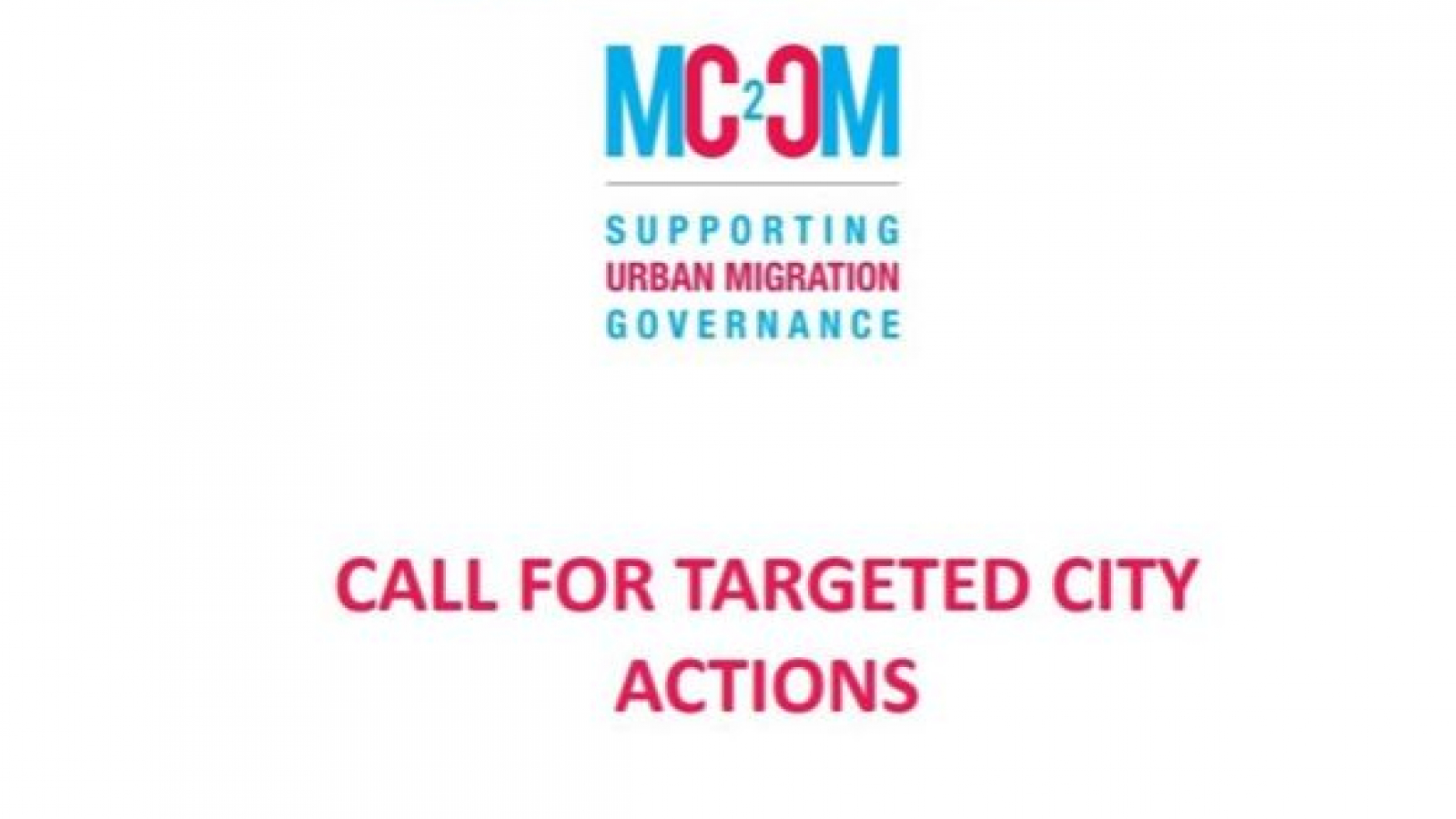 The Mediterranean City-to-City Migration Call for Targeted City Actions launched