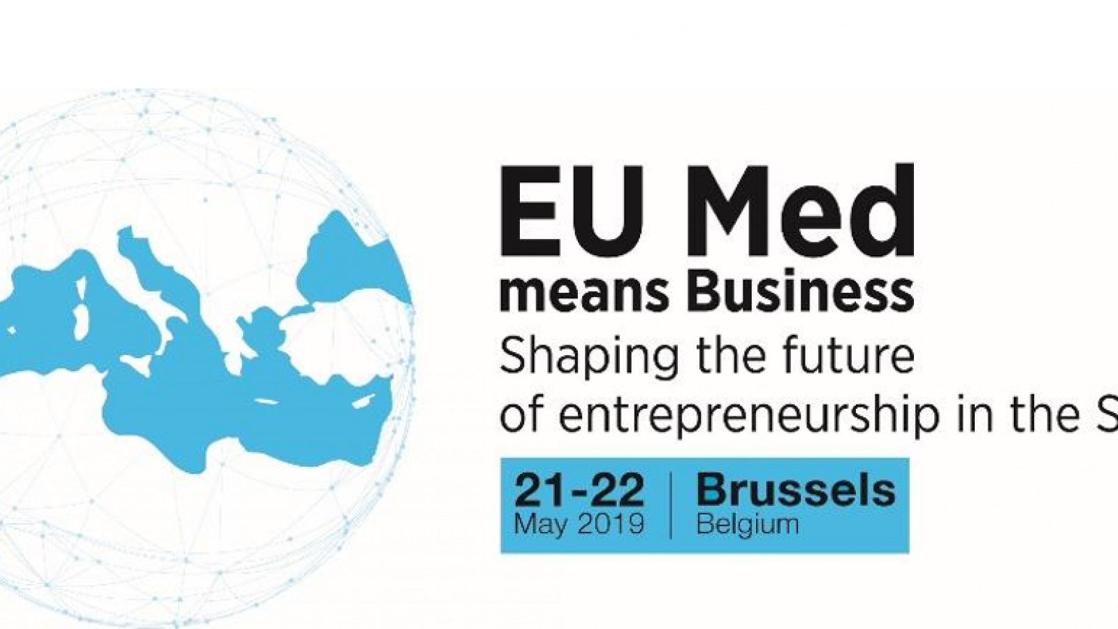 The EU Med means business