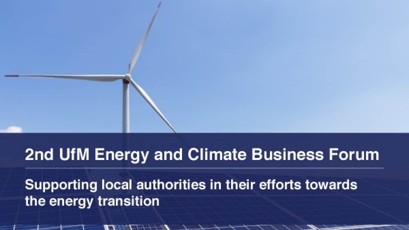 UfM Energy and Climate Business Forum to support local authorities towards energy transition