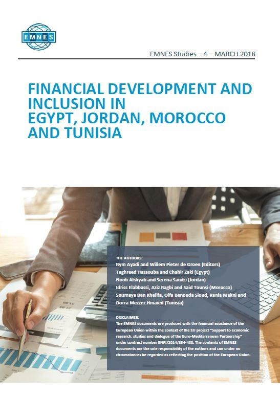EMNES study : Financial Development and Inclusion in Egypt, Jordan, Morocco and Tunisia