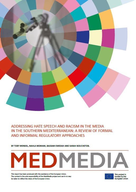 MedMedia Report – Addressing hate speech and racism in the media in the Southern Mediterranean: A review of formal and informal regulatory approaches