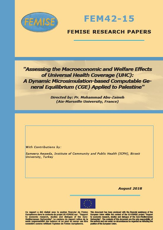 FEMISE Research Paper FEM42-15: Assessing the Macroeconomic and Welfare Effects of Universal Health Coverage in Palestine