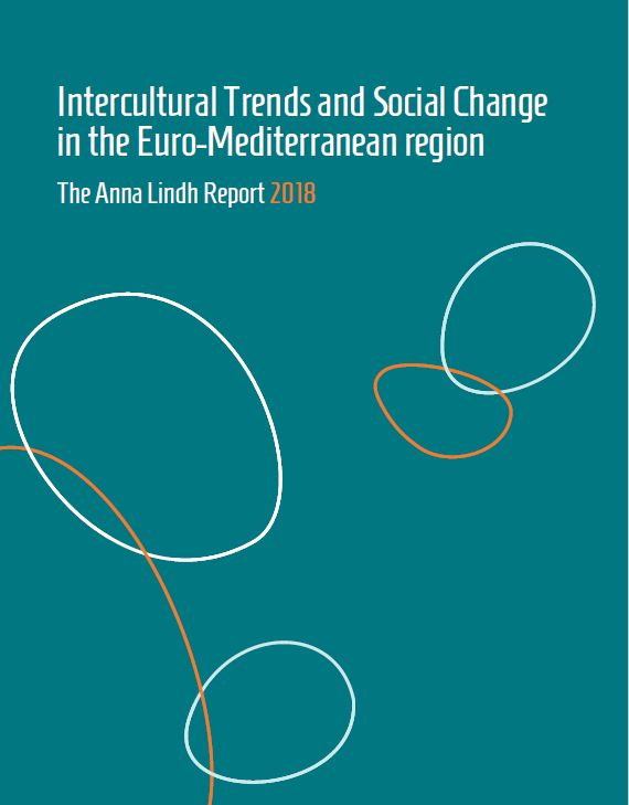 Intercultural trends and social change in the Euro-Mediterranean region – The Anna Lindh Report 2018