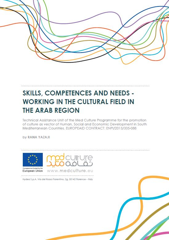 Med Culture Study – Skills, competences and needs: working in the cultural field in the Arab region