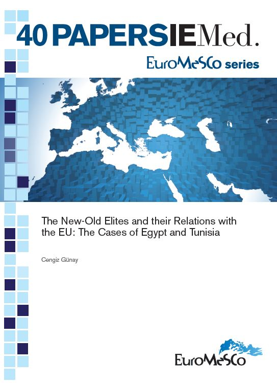Euromesco Papers 40 – The new-old elites and their relations with the EU : the cases of Egypt and Tunisia