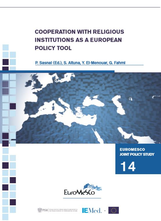 Euromesco Joint Policy Study 14 - Cooperation with Religious Institutions as a European Policy Tool