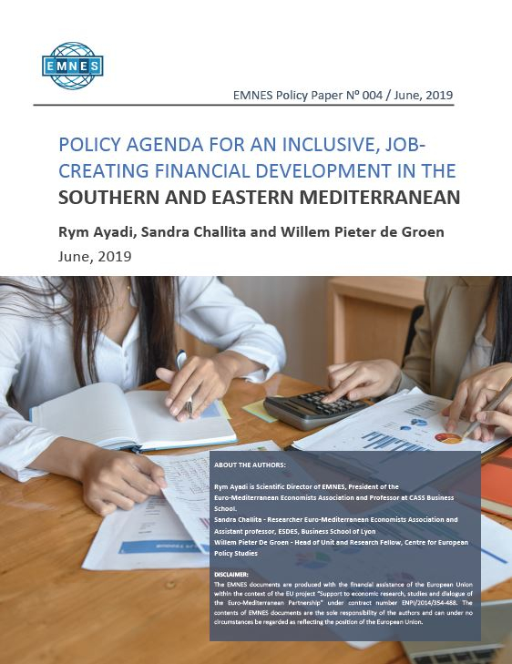 EMNES Policy Paper 004 : Policy agenda for an inclusive, job-creating financial development in the Southern and Eastern Mediterranean