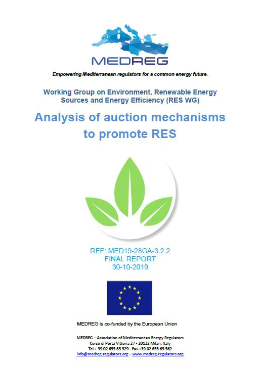 MEDREG Working group on Environment, Renewable Energy Sources and Energy Efficiency (RES WG) final report– Analysis of auction mechanisms to promote RES