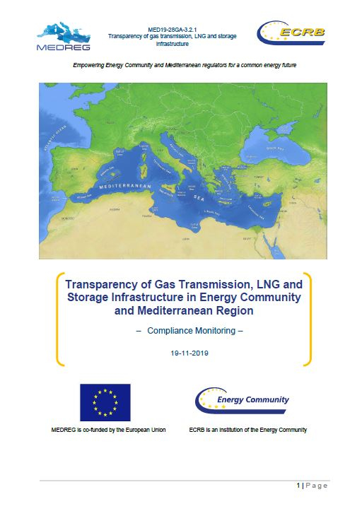 MEDREG report - Transparency of Gas Transmission, LNG and Storage Infrastructure in Energy Community and Mediterranean Region - Compliance Monitoring