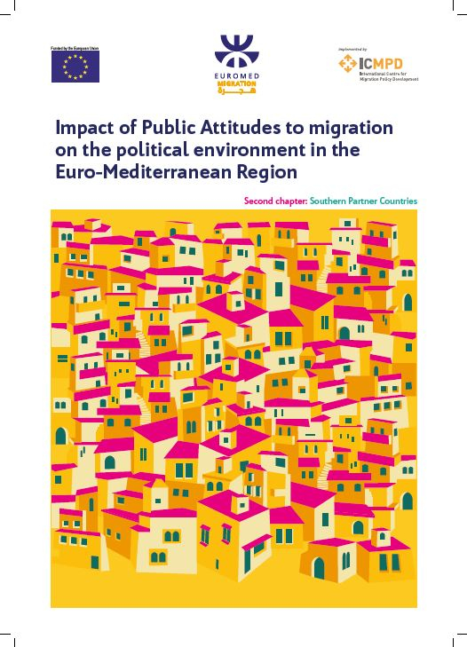 Impact of public attitudes to migration on the political environment in the Euro-Mediterranean region –Second chapter