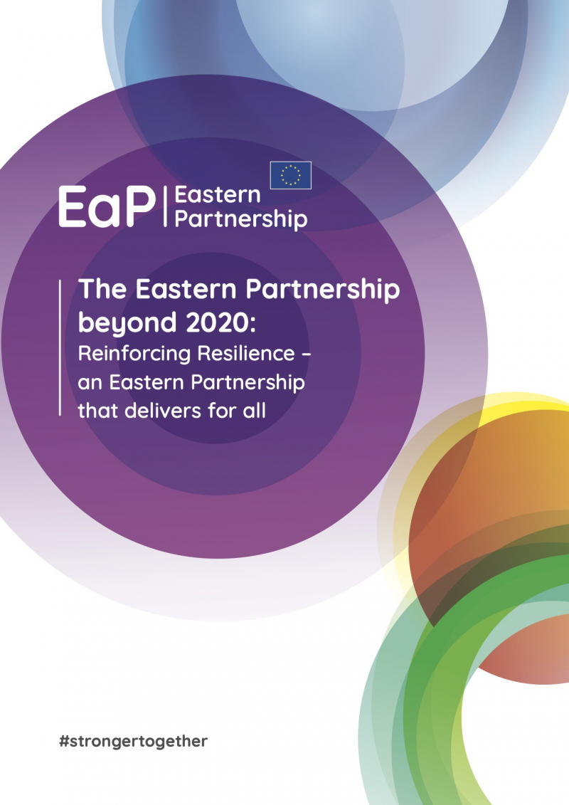 The Eastern Partnership beyond 2020: Reinforcing Resilience – an Eastern Partnership  that delivers for all