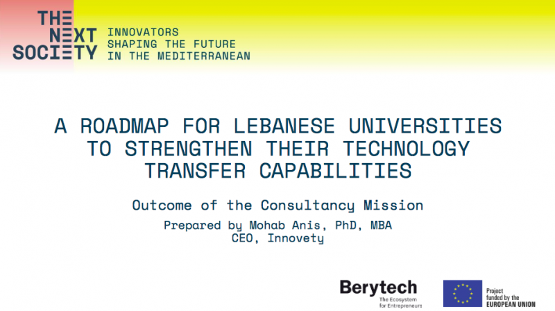 THE NEXT SOCIETY: 29 actionable recommendations to boost technology transfer & commercialization in Lebanon