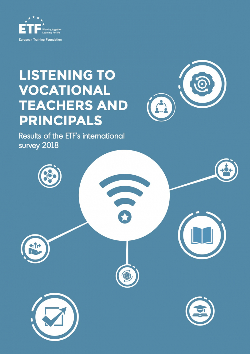 Listening to vocational teachers and principals: Results of the ETF's international survey 2018